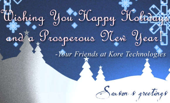 Happy Holidays from Kore Technologies - Holiday Office Hours